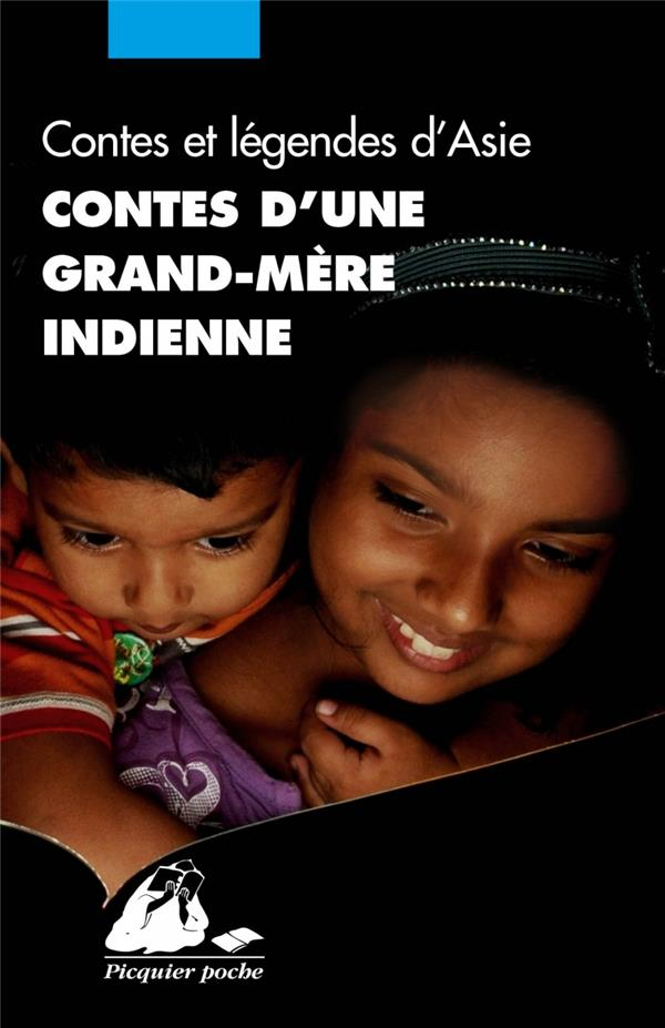 CONTES D'UNE GRAND MERE INDIENNE